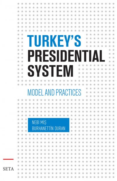 Turkey's Presidential System Model And Practices